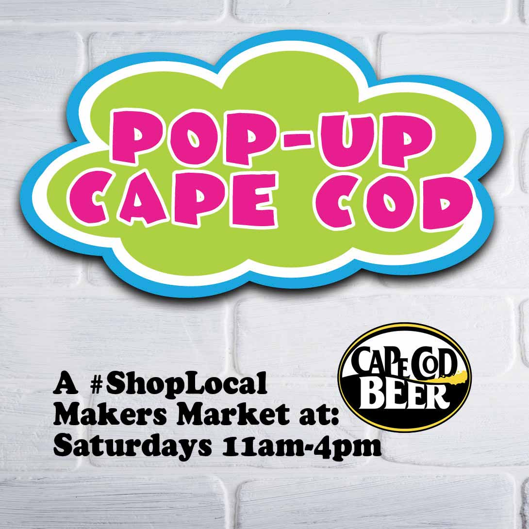 Pop Up Makers Market Cape Cod Beer