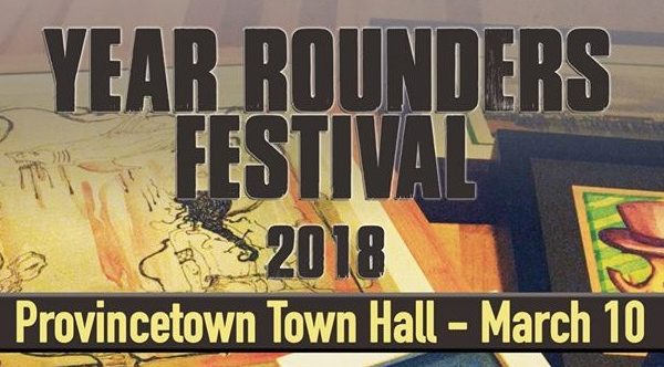Provincetown Year Rounders Fest – 3/10