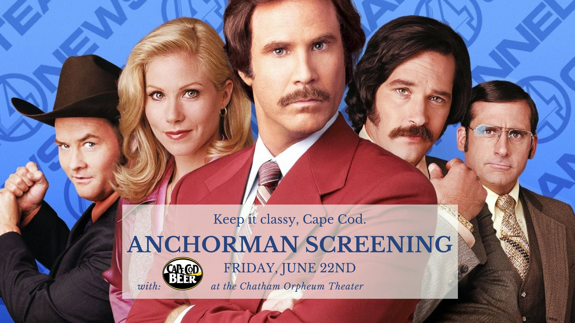 Beer Cape Cod Anchorman Chatham Orpheum Theater
