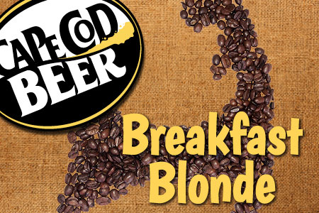 Cape Cod Beer Breakfast Blonde Coffee Beer