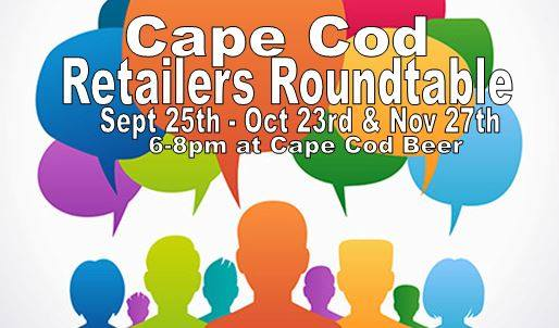 Beer Cape Cod Retailers Roundtable Networking